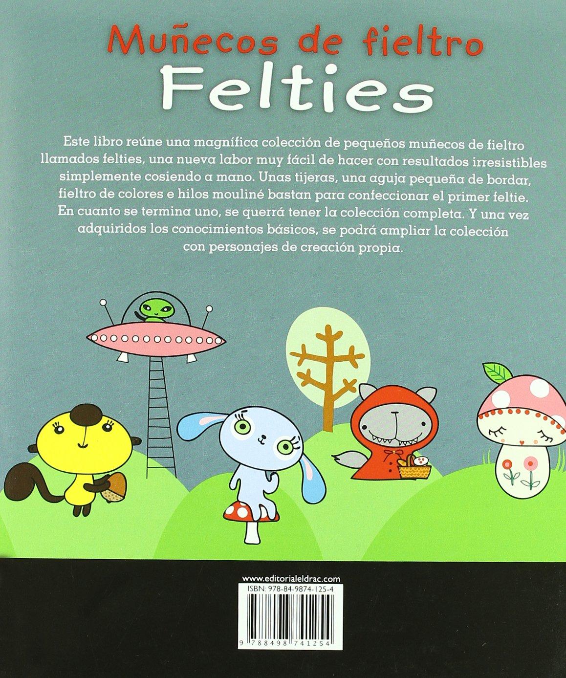 Muñecos de Fieltro o Felties, libro con 50 proyectos y patrones ...